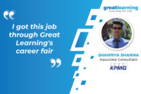 I got this job through Great Learning's career fair: Shawrya Sharma, PGP-DSE Alumnus