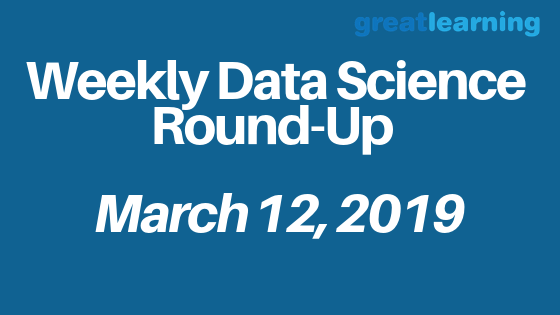 Weekly data science Round up