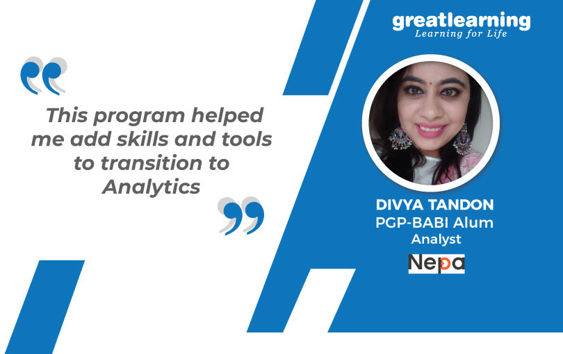 The program didn't require me to leave my job: Divya, PGP-BA Alumnus.