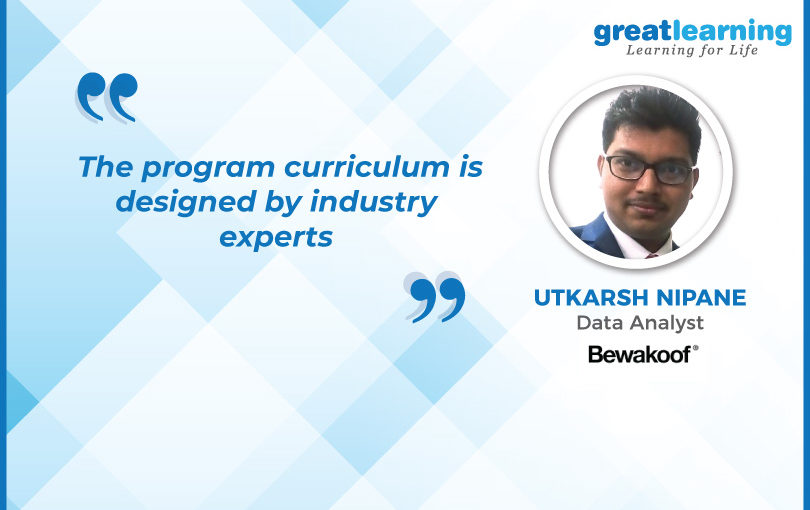 Transition to Data Analyst made easy- Utkarsh, PGP-DSE