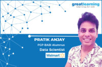 The best takeaway is the approach with which I now perceive business problems – Pratik Anjay, Data Scientist at Walmart