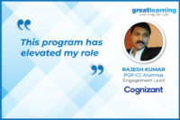 This program has elevated my role – Rajesh Kumar, Engagement Lead at Cognizant, UK