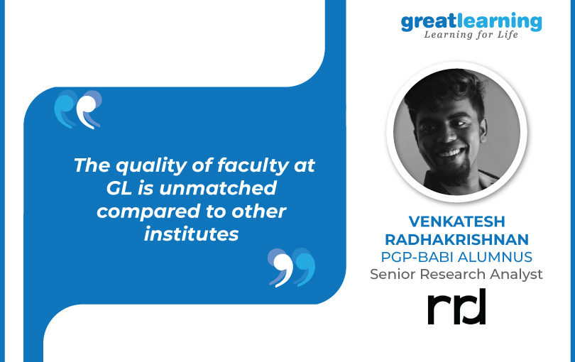 The quality of faculty at GL is unmatched compared to other institutes – Venkatesh Radhakrishnan, Sr. Research Analyst at RRD