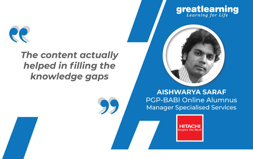 The Content helped to fill Knowledge gaps – Aishwarya, PGP-BABI