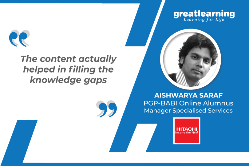 The Content helped to fill Knowledge gaps - Aishwarya, PGP-BABI