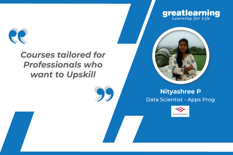 Courses tailored for Professionals who want to Upskill: Nityashree