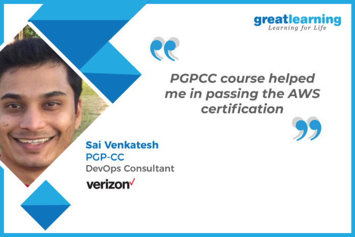 Great Learning Success Story by PGP-CC Alumnus : Sai Venkatesh , DevOps Consultant at Verizon