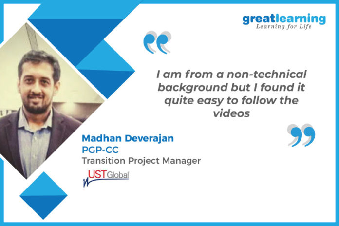 Great Learning success story by PGP-CC Alumnus : Madhan Deverajan
