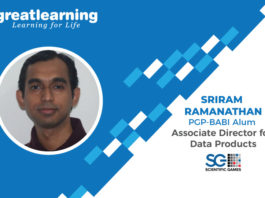 Great Learning success story by PGP-BABI alumnus : Sriram Ramanathan , Associate Director for Data Products at Scientific Games