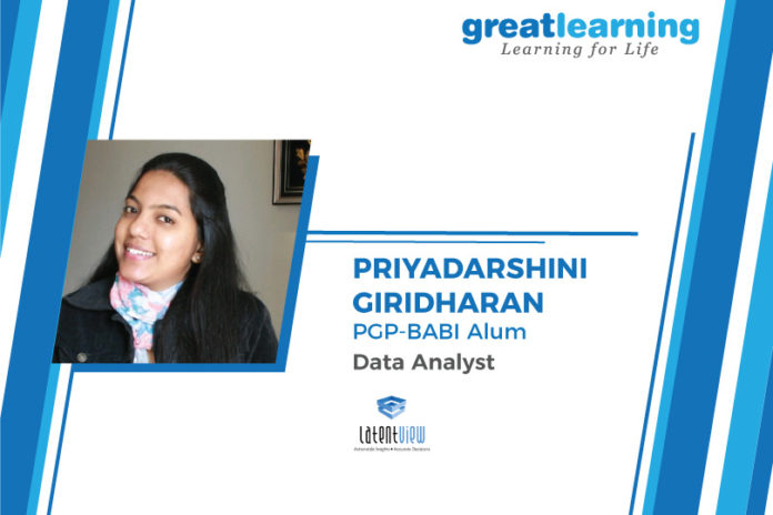 Great Learning Success Story by PGP-BABI Alumnus : Priyadarshini Giridharan , Data Analyst at Latentview