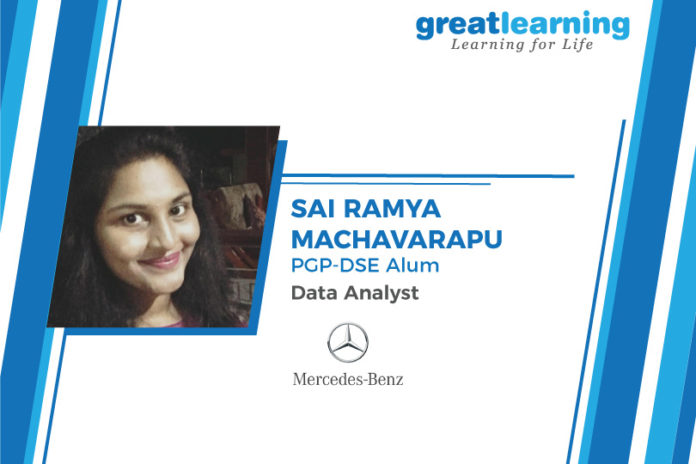 Great Learning Success Story BY PGP-DSE Alumnus : Sai Ramya Machavarapu , Data Analyst at Mercedes Benz