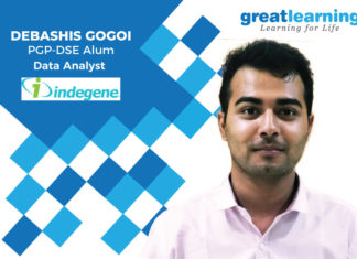 Great Learning Success Story by PGP-DSE Alumnus : Debashis Gogoi , Data Analyst at Indegene